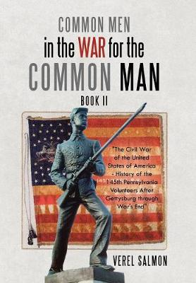 Common Men in the War for the Common Man: Book Ii (Hardback)