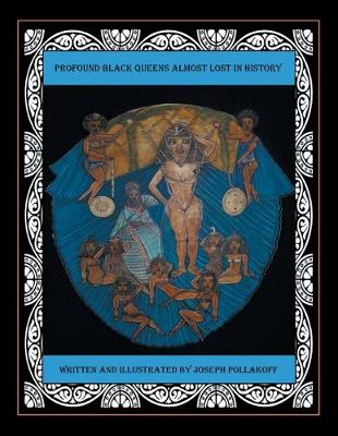 Profound Black Queens Almost Lost in History (Paperback)