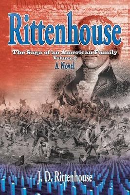 Rittenhouse: The Saga of an American Family, Volume 2 (Paperback)