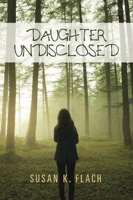 Daughter Undisclosed (Paperback)