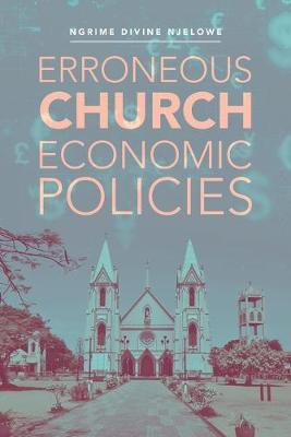 Erroneous Church Economic Policies (Paperback)