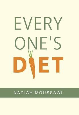 Every One's Diet (Hardback)