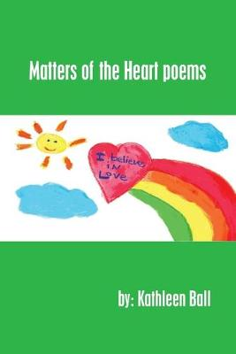 Matters of the Heart Poems (Paperback)