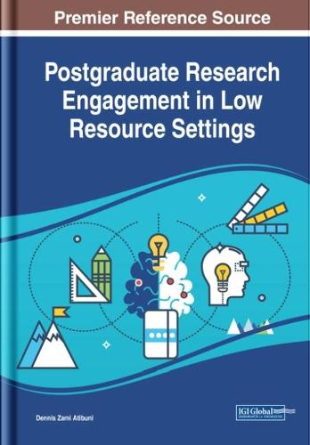 Postgraduate Research Engagement in Low Resource Settings - Advances in Educational Technologies and Instructional Design (Hardback)