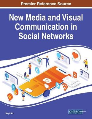New Media and Visual Communication in Social Networks (Paperback)