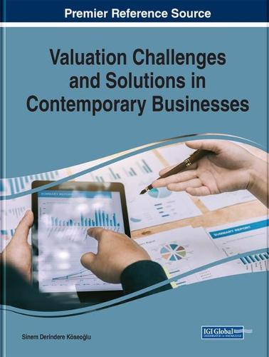 Valuation Challenges and Solutions in Contemporary Businesses - Advances in Business Information Systems and Analytics (Hardback)