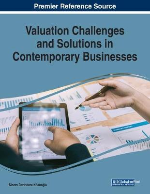 Valuation Challenges and Solutions in Contemporary Businesses (Paperback)