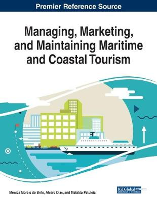 Managing, Marketing, and Maintaining Maritime and Coastal Tourism (Paperback)