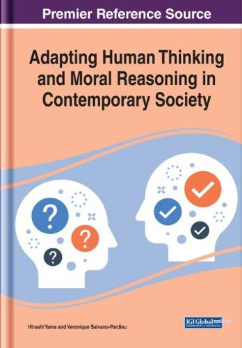 Adapting Human Thinking and Moral Reasoning in Contemporary Society - Advances in Religious and Cultural Studies (Hardback)