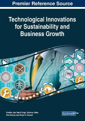 Technological Innovations for Sustainability and Business Growth (Paperback)