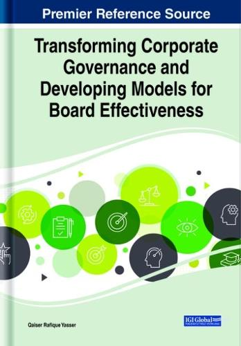 Transforming Corporate Governance and Developing Models for Board Effectiveness, 1 volume (Hardback)