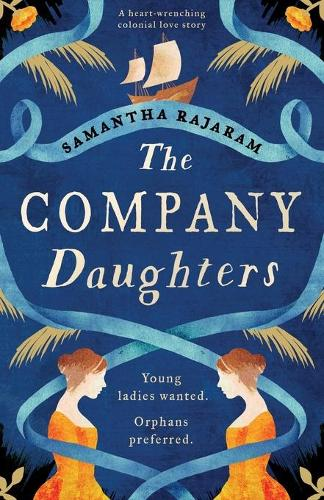 The Company Daughters: A heart-wrenching colonial love story (Paperback)