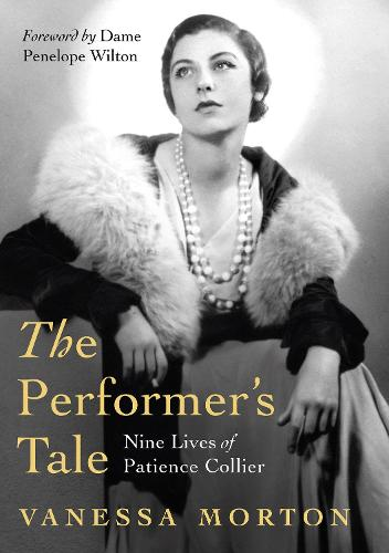 The Performer's Tale: The Nine Lives of Patience Collier (Hardback)