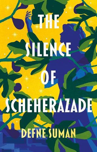 The Silence of Scheherazade (Hardback)