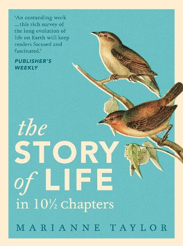 The Story of Life in 101/2 Chapters (Hardback)