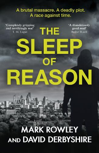 The Sleep of Reason: co-written by a counter-terrorism expert (Paperback)