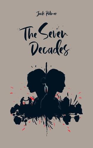 The Seven Decades (Hardback)