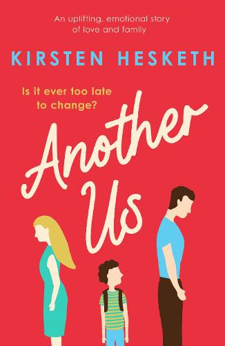 Another Us: An uplifting, emotional story of love and family (Paperback)