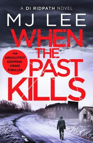 When the Past Kills - DI Ridpath Crime Thriller 5 (Paperback)