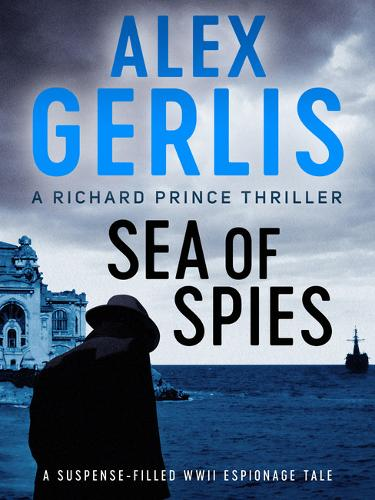 Sea of Spies - The Richard Prince Thrillers 2 (Paperback)