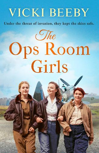The Ops Room Girls: An uplifting and romantic WW2 saga - The Women's Auxiliary Air Force 1 (Paperback)