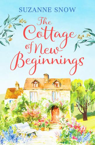 The Cottage of New Beginnings: The perfect cosy and feel-good romance to curl up with - Welcome to Thorndale 1 (Paperback)