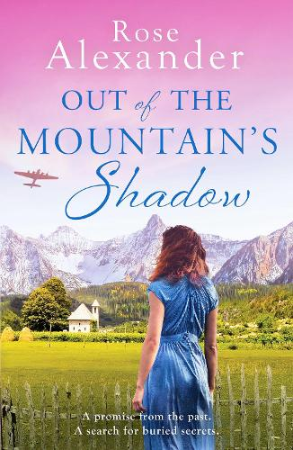 Out of the Mountain's Shadow: An emotional World War Two historical novel (Paperback)
