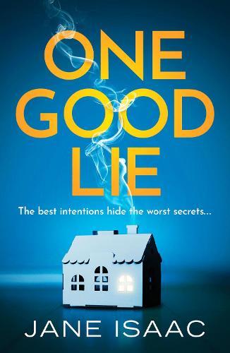 One Good Lie: A gripping psychological thriller (Paperback)