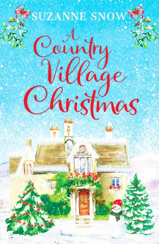 A Country Village Christmas: A festive and feel-good romance to keep you warm this winter - Welcome to Thorndale 4 (Paperback)