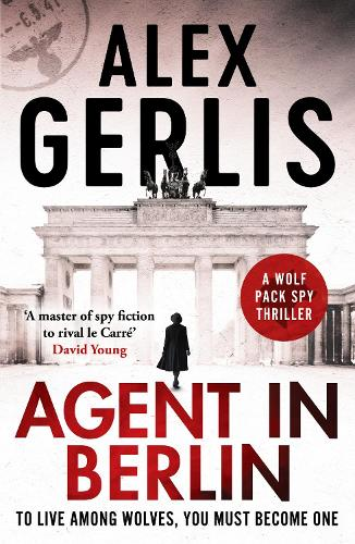 Agent in Berlin - The Wolf Pack Spies 1 (Paperback)