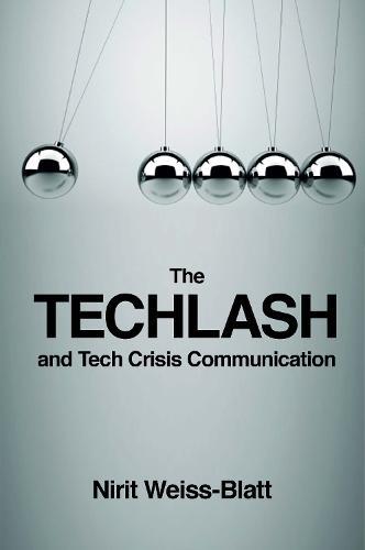 The Techlash and Tech Crisis Communication (Hardback)