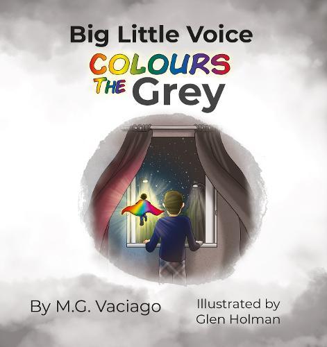 Big Little Voice: Colours the Grey (Paperback)