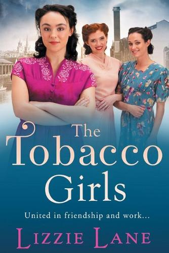 The Tobacco Girls (Paperback)
