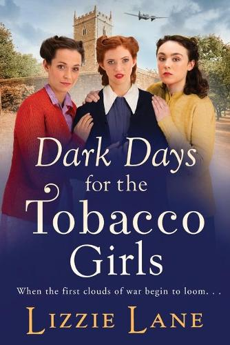 Dark Days for the Tobacco Girls (Paperback)