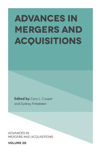 Advances in Mergers and Acquisitions - Advances in Mergers and Acquisitions 20 (Hardback)