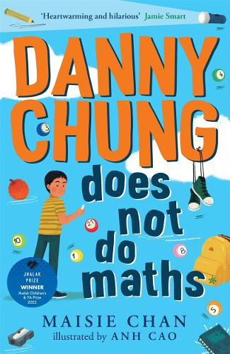 Danny Chung Does Not Do Maths (Paperback)