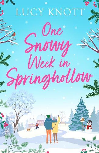One Snowy Week in Springhollow (Paperback)