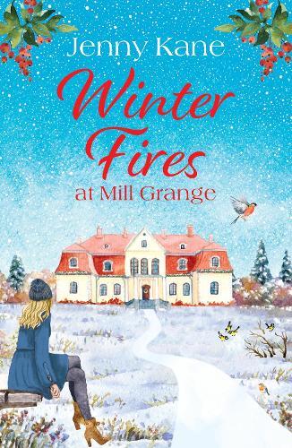 Winter Fires at Mill Grange (Paperback)