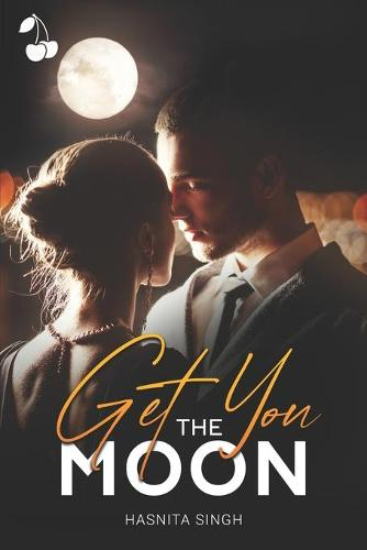 Get You the Moon (Paperback)