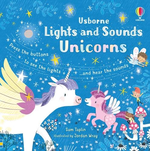 Lights and Sounds Unicorns - Sound and Light Books (Board book)