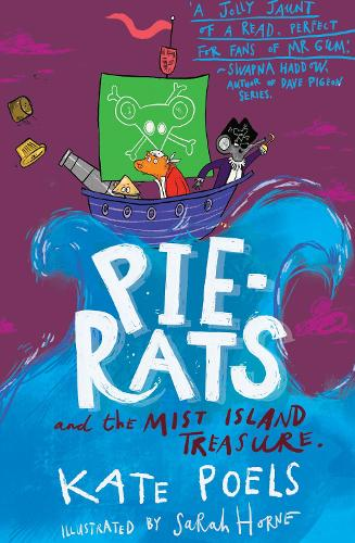 The Pie-Rats: And The Mist Island Treasure (Paperback)