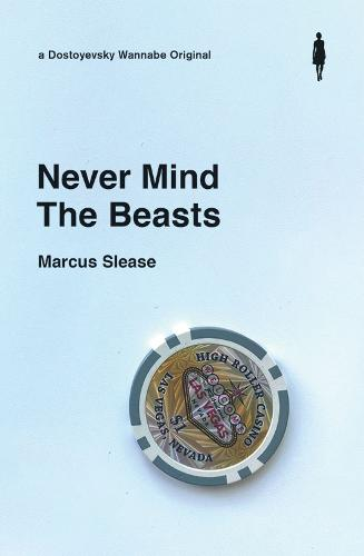 Never Mind The Beasts (Paperback)