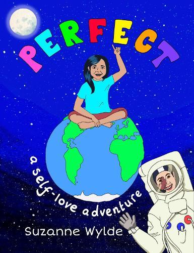 Perfect: A Self-Love Adventure (Paperback)