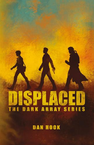 Displaced: Book 1 - The Dark Array Series 1 (Paperback)