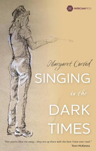 Singing in the Dark Times (Paperback)
