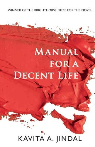 Manual for a Decent Life (Paperback)