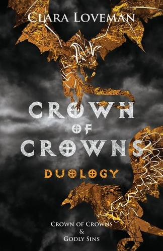 Crown of Crowns Duology: Crown of Crowns and Godly Sins - Crown of Crowns (Paperback)