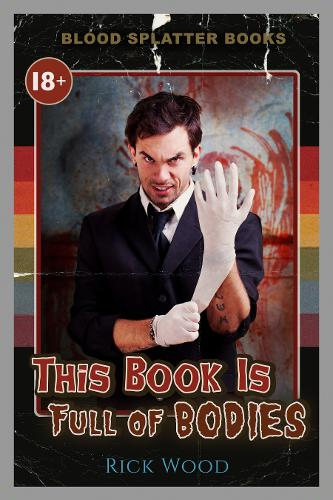 This Book is Full of Bodies - Shutter House Prequels 1 (Paperback)