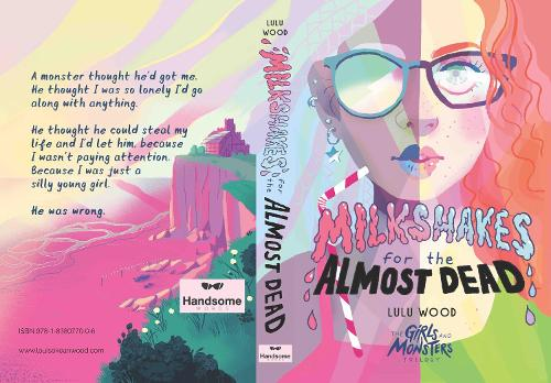 Milkshakes For The Almost Dead - The Girls and Monsters Trilogy 1 (Paperback)