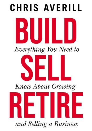 Build Sell Retire (Paperback)